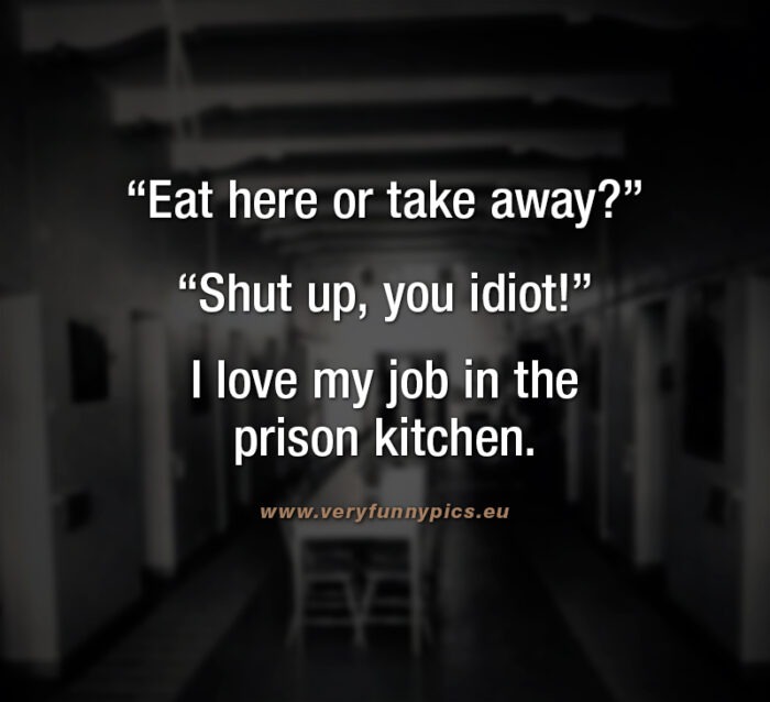 funny-qoute-about-prison-kitchen-700x638
